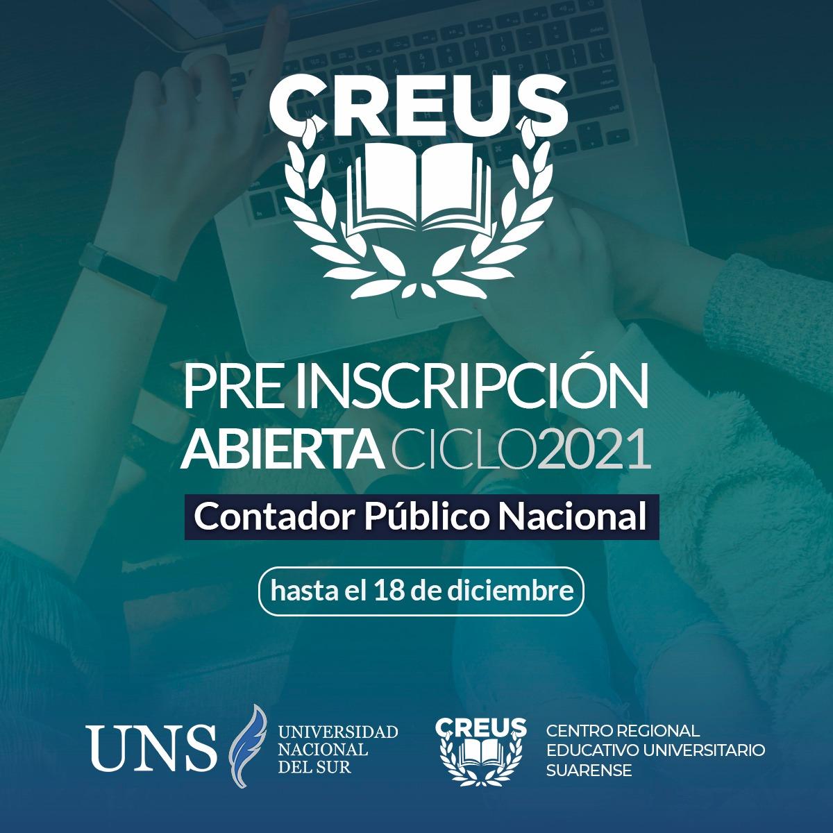 INGRESO 2021 CREUS-UNS:  Está abierta la pre-inscripción para la carrera de Contador Público 2021